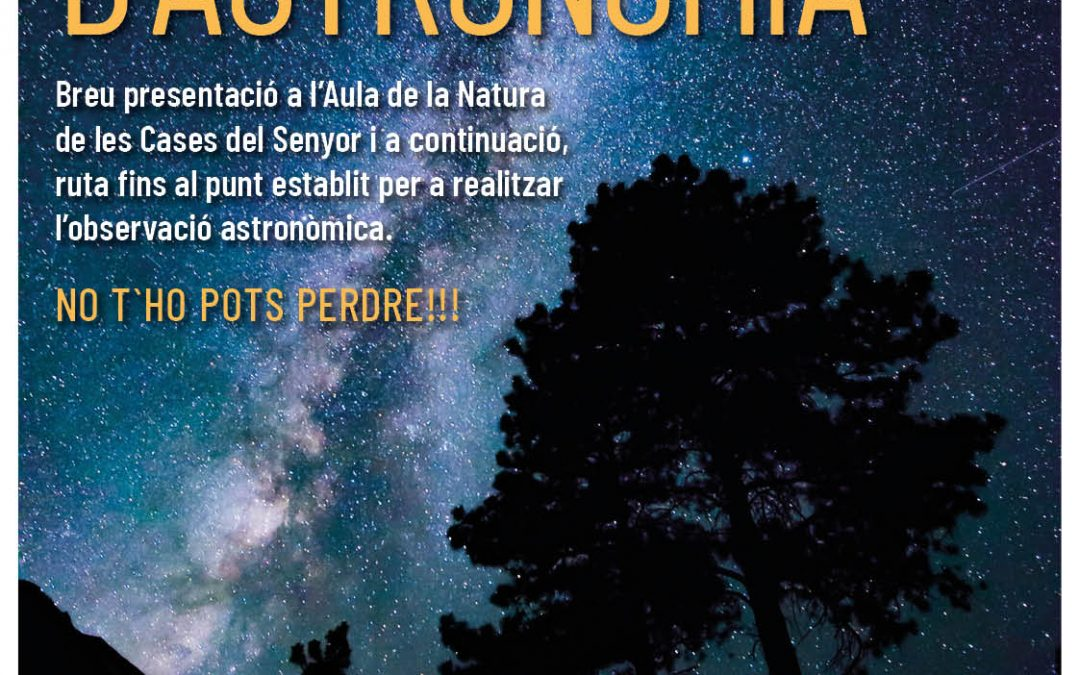 Medi Ambient organitza una Jornada d'Astronomia a les Cases del Senyor Monòver - Natura
