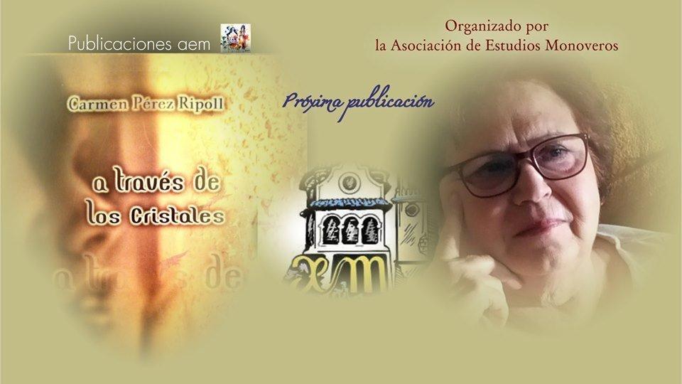 """L'Associació d'Estudis Monovers presenta el llibre """"A través de los cristales"""", de la monovera Carmen Pérez Ripoll Monòver - Cultura"""