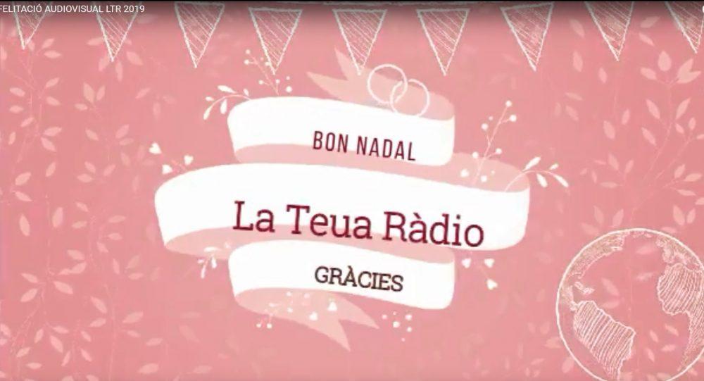 L'Equip de La Teua Ràdio ha preparat un video amb una felicitació «molt especial» BONES FESTES